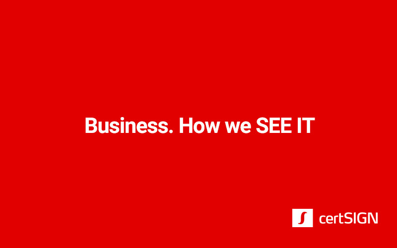 Business. How we SEE IT